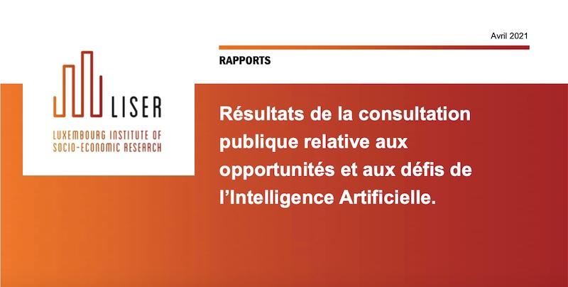 Luxembourg : annonce des résultats de la consultation publique sur l'intelligence artificielle – Intelligence artificielle – Actu IA